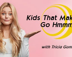 Kids That Make You Go Hmm banner
