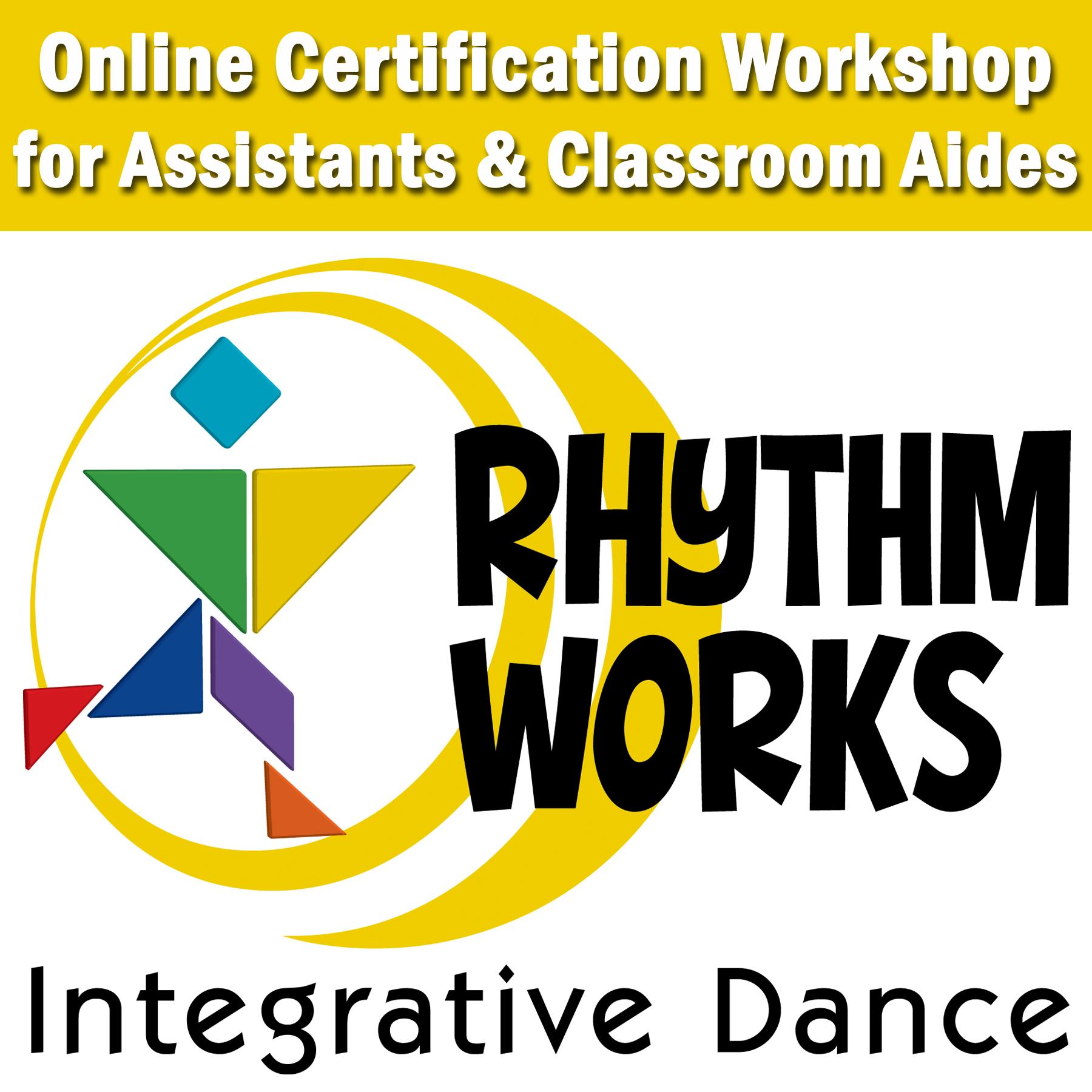 RWID Assistant Instructor Certification - Rhythm Works Integrative Dance